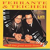 All Time Great Movie Themes by Ferrante and Teicher