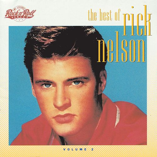 Rick Nelson Vol. 2 by Rick Nelson