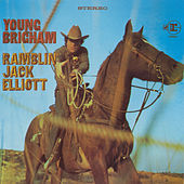 Young Brigham [Collector's Choice] by Ramblin' Jack Elliott