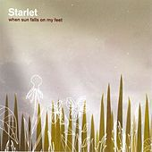 When Sun Falls On My Feet by Starlet