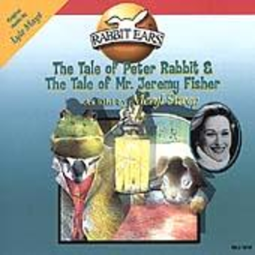 Rabbit Ears: Tale Of Peter Rabbit & Tale Of Mr. Jeremy Fisher by Rabbit Ears