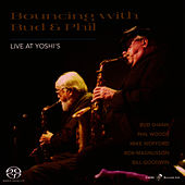 Bouncing With Bud And Phil: Live At Yoshi's by Bud Shank