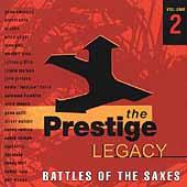 The Prestige Legacy Vol. 2: Battles Of The Saxes by Various Artists