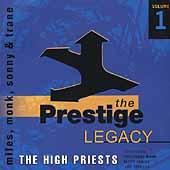 The Prestige Legacy Vol. 1: The High Priests by Various Artists