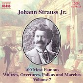 100 Most Famous Works Vol. 7 by Johann Strauss, Jr.