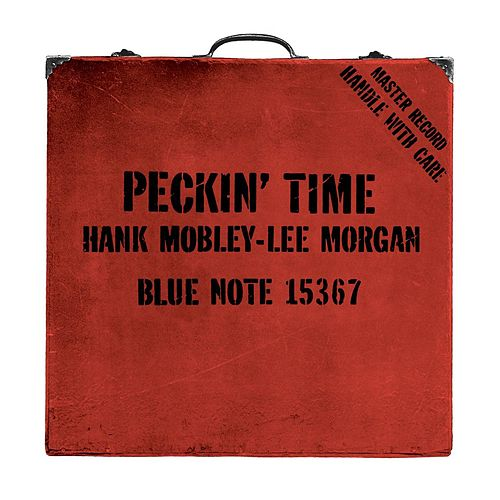 Peckin' Time by Hank Mobley