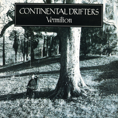 Vermilion by Continental Drifters
