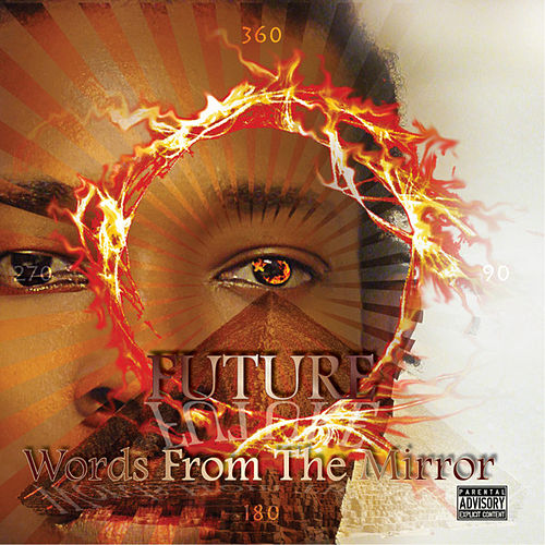 Words from the Mirror by Future