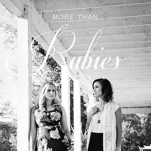 More Than Rubies by More Than Rubies