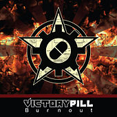 Burnout by Victory Pill