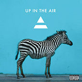 Up In The Air von 30 Seconds To Mars