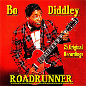 Roadrunner 25 Original Recordings by Bo Diddley