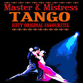 Tango Master & Mistress 50 Original Favourites by Various Artists