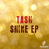 Shine EP by Tash