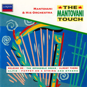 The Mantovani Touch by Mantovani & His Orchestra