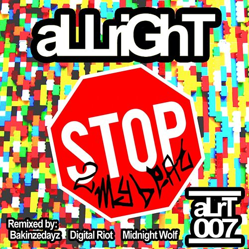 Stop 2 My Beat by Allright!
