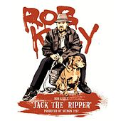 Jack the Ripper by Rob Kelly