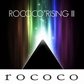 Rococo Rising, Vol. 3 by Various Artists
