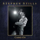 Carry On von Stephen Stills