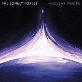 Nuclear Winter by The Lonely Forest