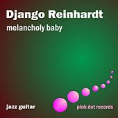 Melancholy Baby - Jazz Guitar by Various Artists
