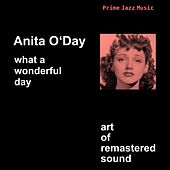 What A Wonderful Day by Anita O'Day