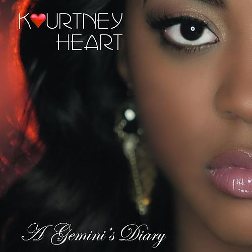 A Gemini's Diary by Kourtney Heart