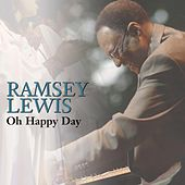 Oh Happy Day by Ramsey Lewis
