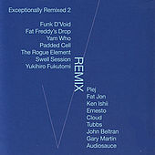 Exceptionally Remixed 2 by Various Artists