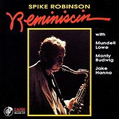 Reminiscin by Spike Robinson