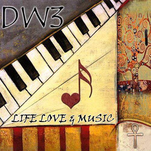 Life, Love & Music by Dw3