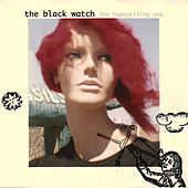 The Hypnotizing Sea by The Black Watch (Scottish)