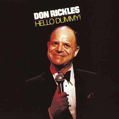 Hello Dummy! by Don Rickles