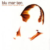 The Six Million Names Of God by Blu Mar Ten