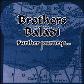 Further Journeys... by Brothers Of The Baladi