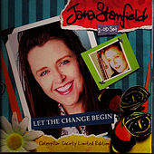 Let the Change Begin by Jana Stanfield