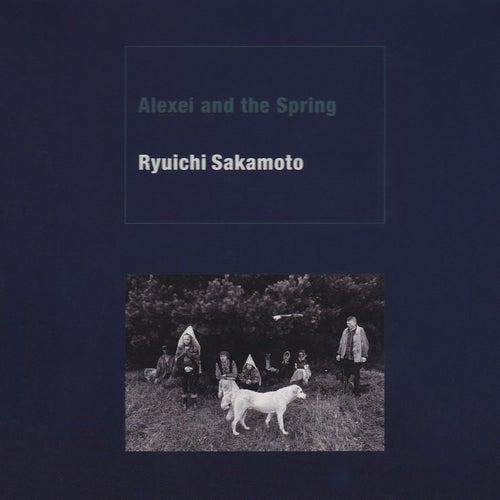 Alexei and the Spring by Ryuichi Sakamoto