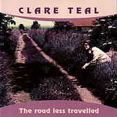 The Road Less Travelled by Clare Teal