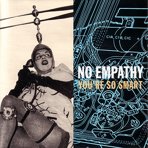 You're So Smart by No Empathy