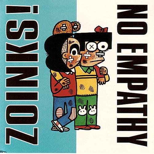 Zoinks!/No Empathy split by No Empathy