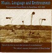 Music, Language And Environment - David Dunn (1 Of 2) by David Dunn