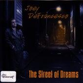 The Street Of Dreams by Joey DeFrancesco