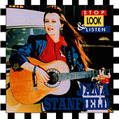 Stop Look & Listen by Jana Stanfield