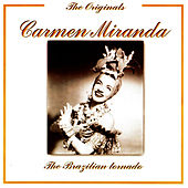 The Brazilian Tornado by Carmen Miranda