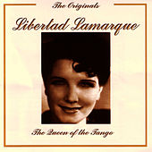The Originals - The Queen Of Tango by Libertad Lamarque