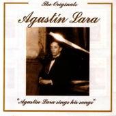 The Originals - Agustin Lara Sings His Songs by Agustín Lara