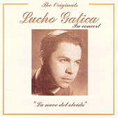 The Originals - Lucho Gatica In Concert by Lucho Gatica