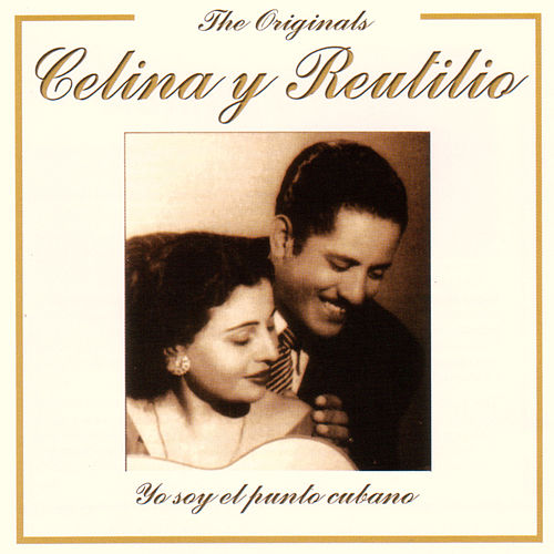 The Originals - Yo Soy El Punto Cubano by Celina Y Reutilio