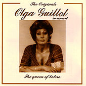 The Originals - Olga Guillot In Concert by Olga Guillot
