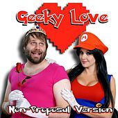 Geeky Love (Non-Proposal Version) by Screen Team